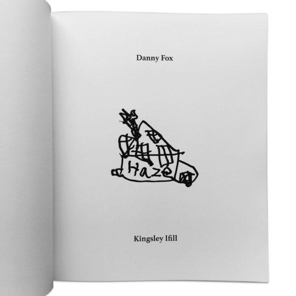 Haze Danny Fox Kingsley Ifill